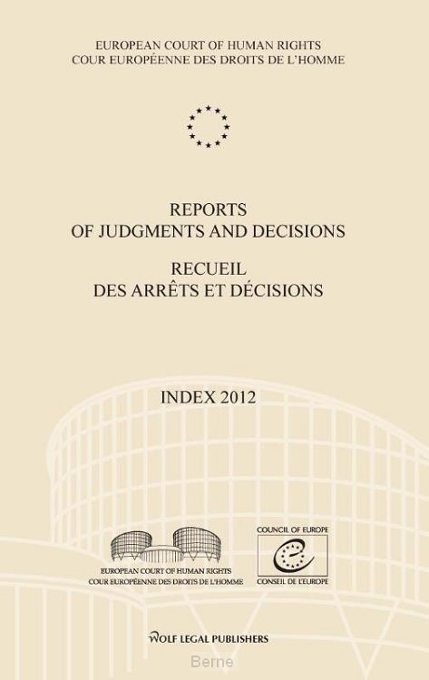 Reports of judgments and decisions / index 2012