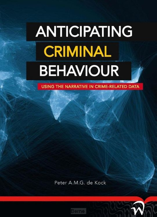 Anticipating criminal behaviour