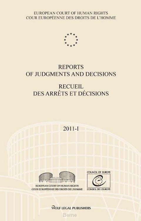 Reports of judgments and decisions; Recueil des arrêts et décisions / 2011-I
