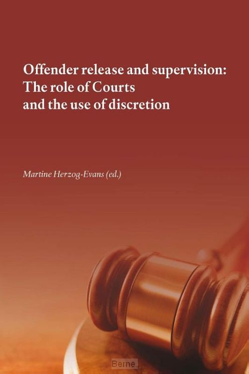 Offender release and supervision: the role of courts and the use of discretion