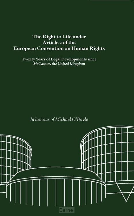The Right to Life under Article 2 of the European Convention on Human Rights