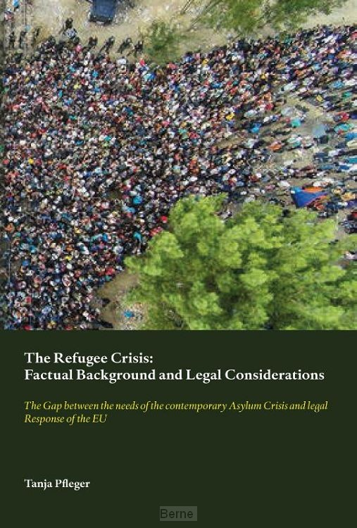The Refugee Crisis: Factual Background and Legal Considerations