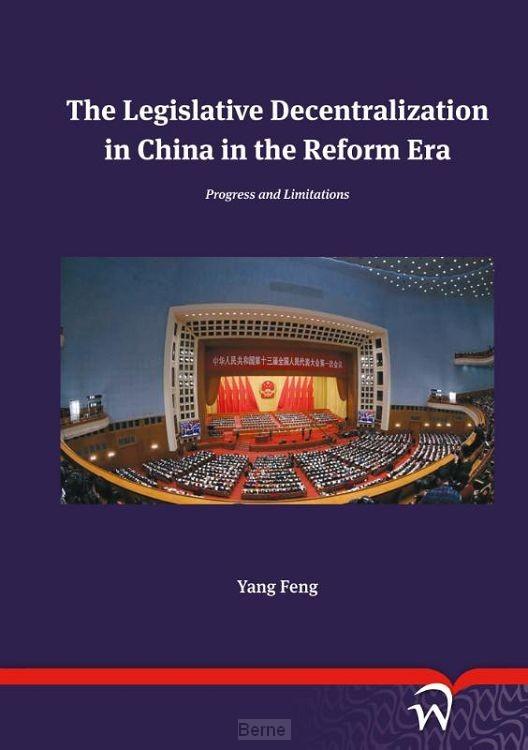 The Legislative Decentralization in China in the Reform Era
