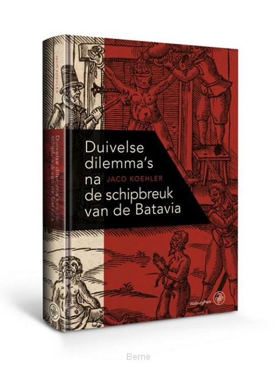 Duivelse dilemma's na de schipbreuk van de Batavia