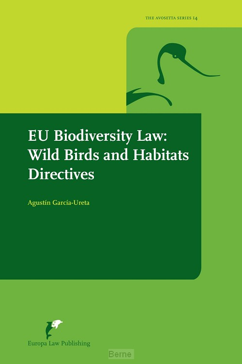 EU Biodiversity Law: Wild Birds and Habitats Directives