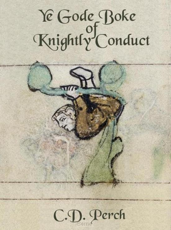 Ye gode boke of knightly conduct