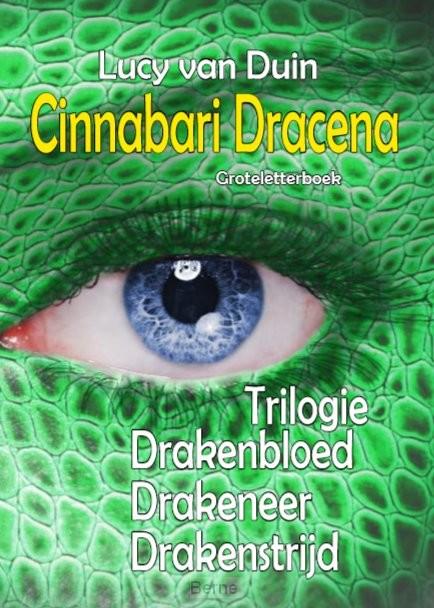 Cinnabari Dracena - trilogie - Groteletterboek 1 band