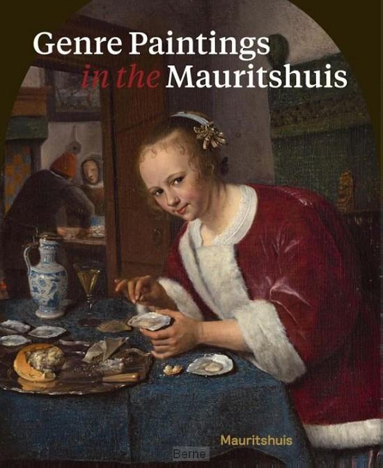 Genre Paintings in the Mauritshuis