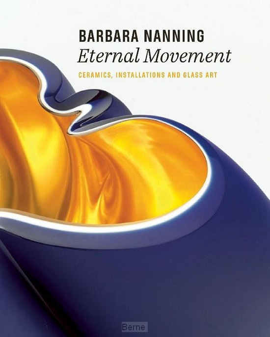 Barbara Nanning - Eternal Movement