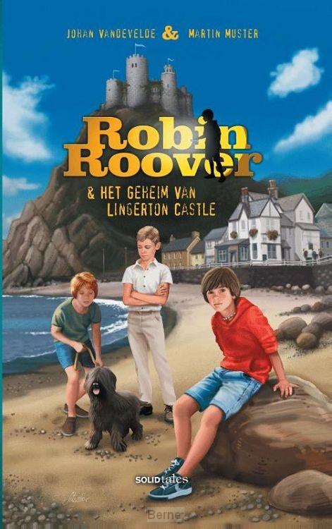 Robin Roover & het geheim van Lingerton Castle