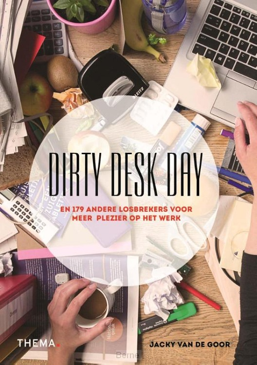 Dirty desk day
