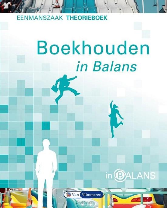 Eenmanszaak / Boekhouden in balans / Theorieboek