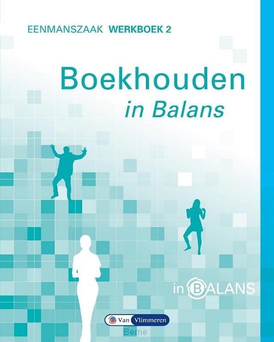 2 Eenmanszaak / Boekhouden in balans / Werkboek