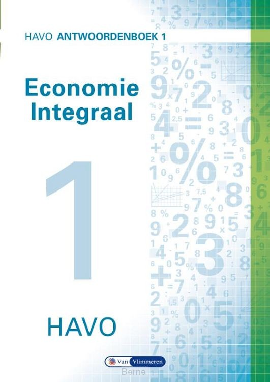 havo / Economie integraal / Antwoordenboek 1