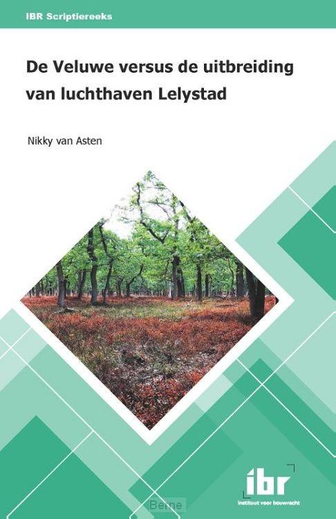 De Veluwe versus de uitbreiding van luchthaven Lelystad