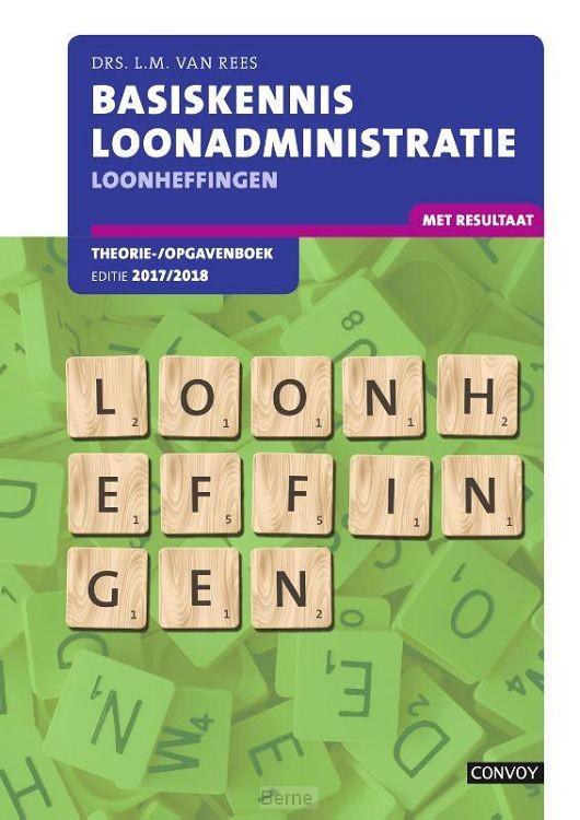 2017/2018 / Basiskennis loonadministratie, loonheffingen / Theorie-/opgavenboek