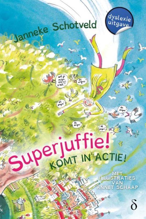 Superjuffie! komt in actie! / deel 2