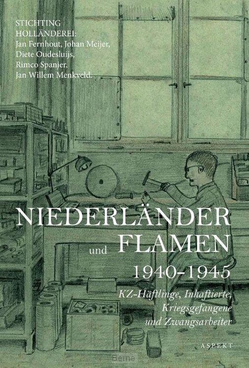 Niederländer und Flamen in Berlin 1940 - 1945