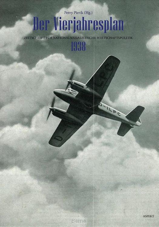 Der Vierjahresplan 1938
