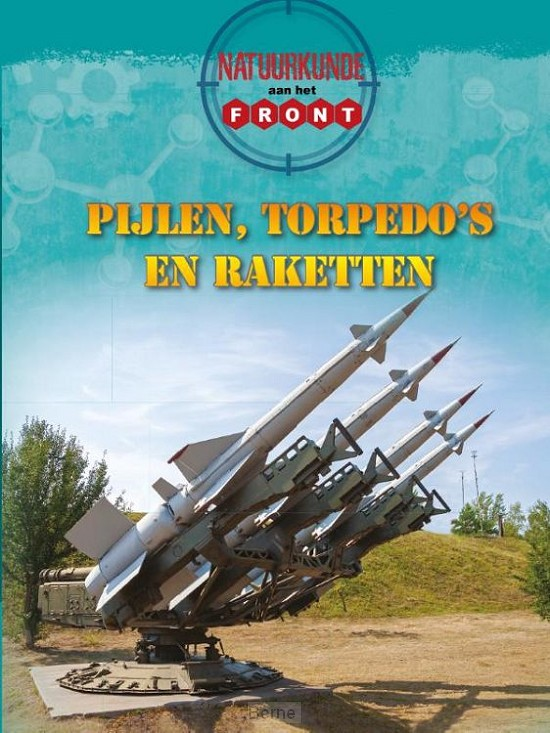 Natuurkunde aan het front / Pijlen, torpedo's en raketten