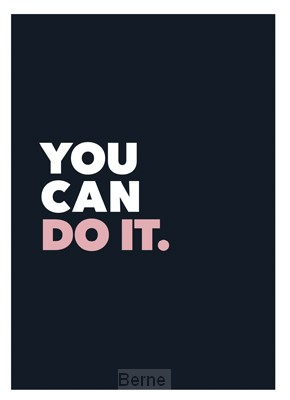 You can do it.