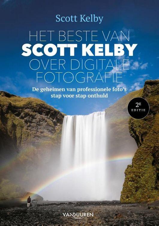 Het beste van Scott Kelby over digitale fotografie, 2e editie