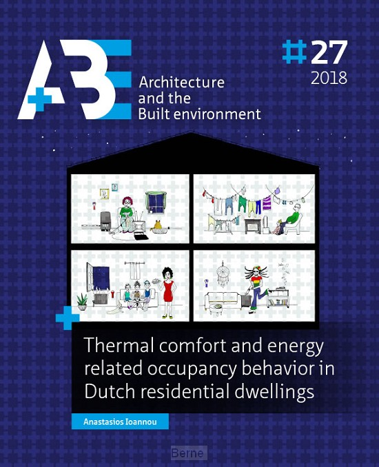 Thermal comfort and energy related occupancy behavior in Dutch residential dwellings / 2018