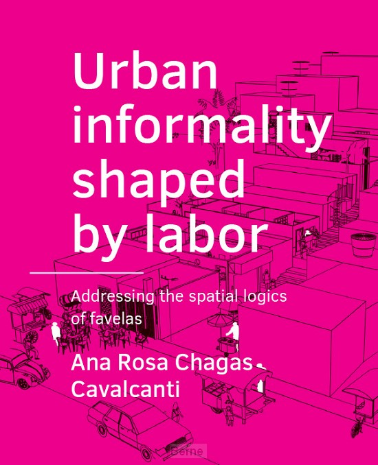 Urban ­informality shaped by labor