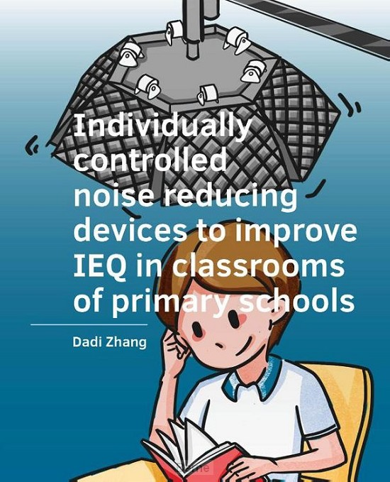 Individually ­controlled noise reducing ­devices to improve IEQ in classrooms of primary schools