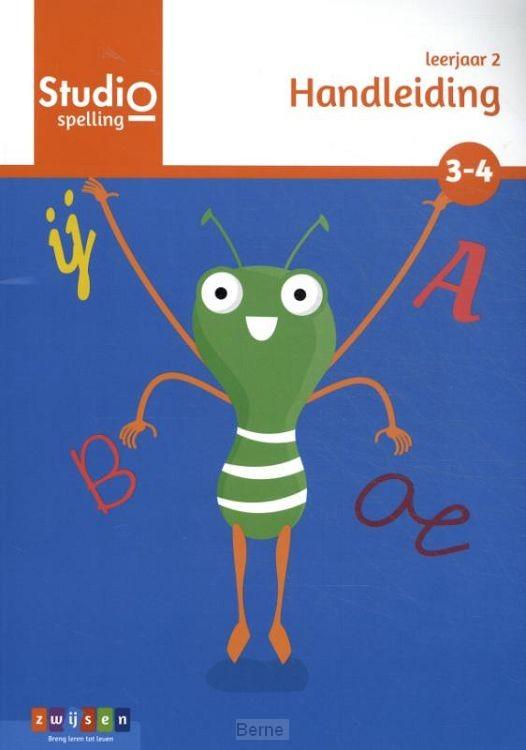 leerjaar 2 blok 3 en 4 / Studio Spelling / handleiding