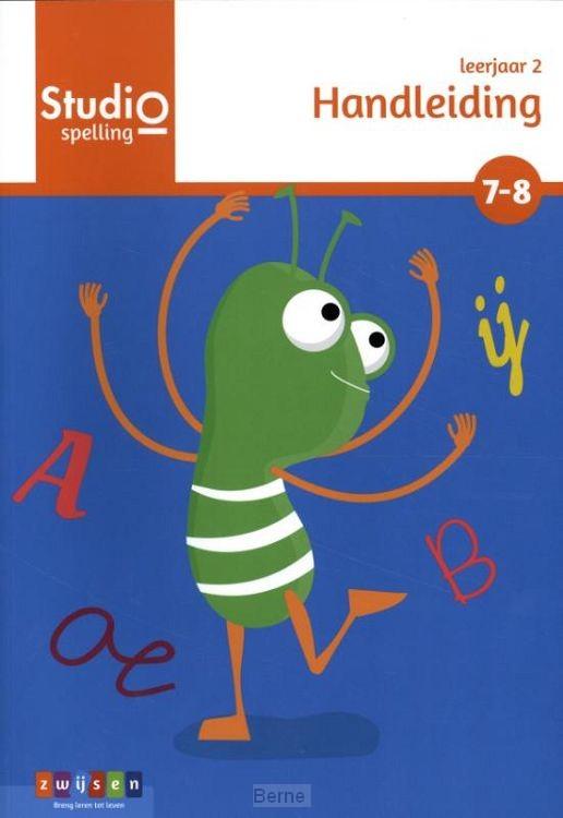 leerjaar 2 blok 7-8 / Studio Spelling / handleiding