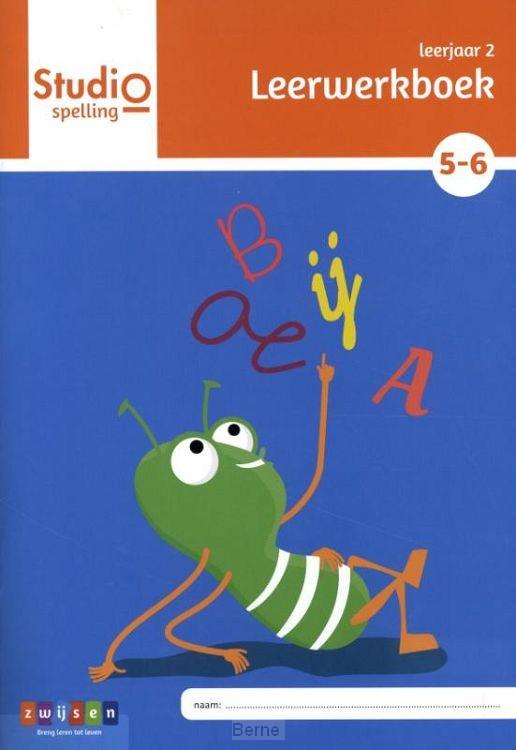 Leerjaar 2 blok 5 en 6 / Studio Spelling / Leerwerkboek