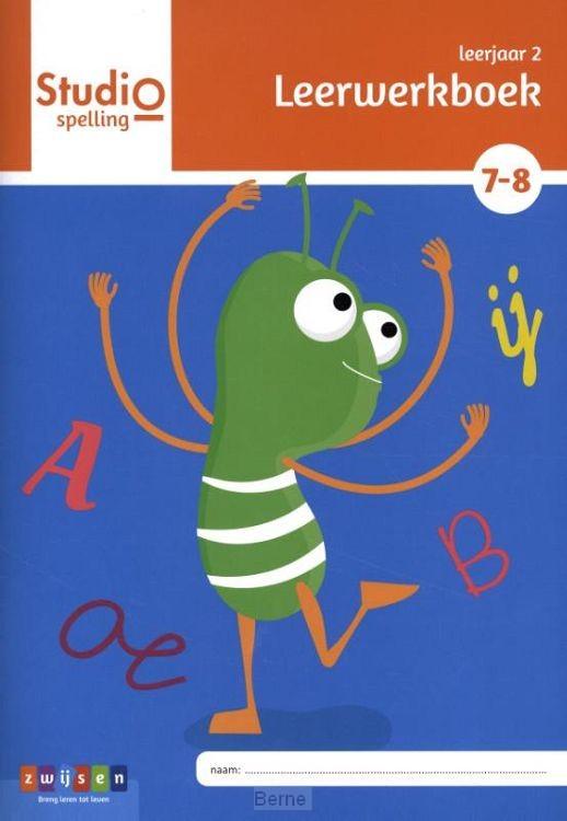 Leerjaar 2 blok 7 en 8 / Studio Spelling / Leerwerkboek