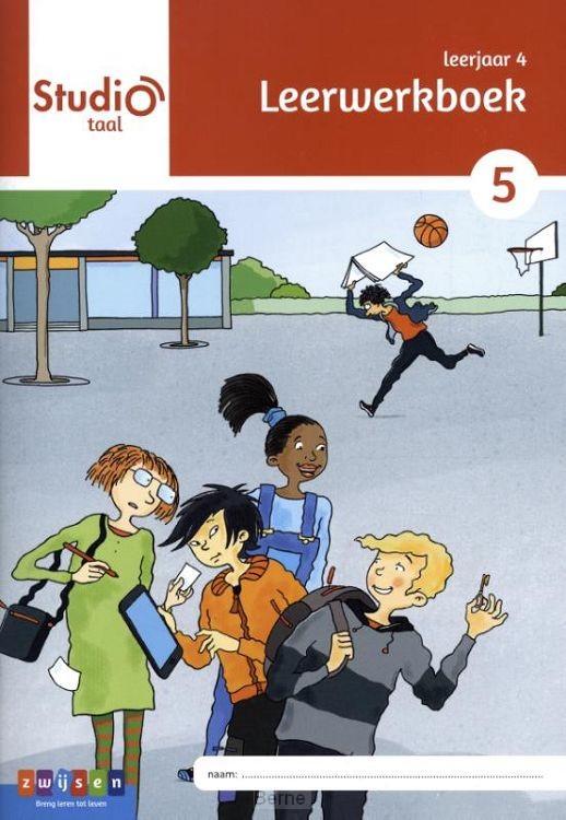 leerjaar 4 blok 5 / Studio Taal / leerwerkboek