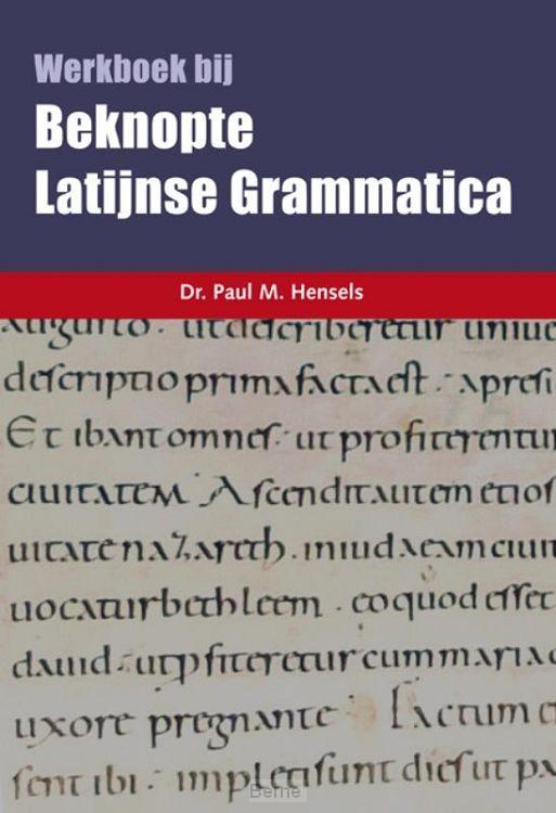 Beknopte Latijnse Grammatica (werkboek)