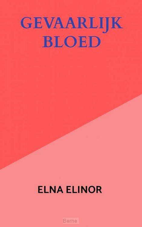 Gevaarlijk bloed