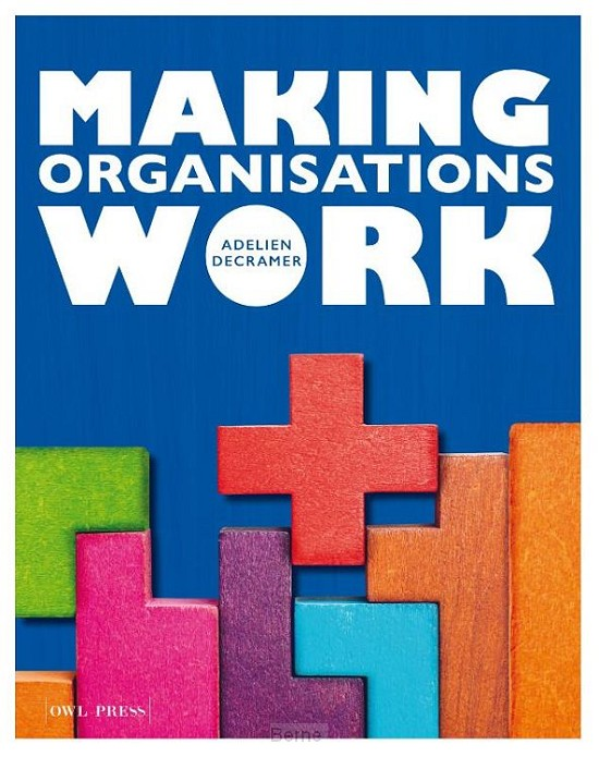 Making organisations work