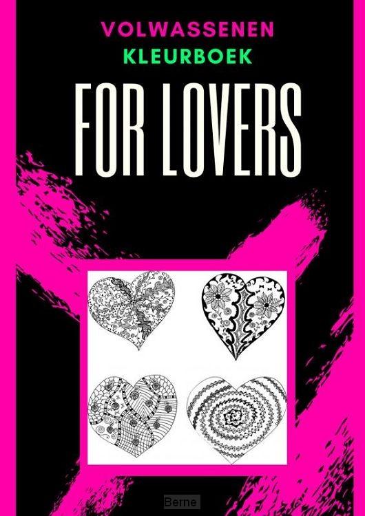 Volwassenen kleurboek : For Lovers