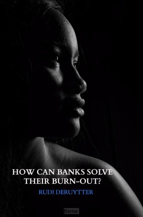 How can Banks solve their burn-out?