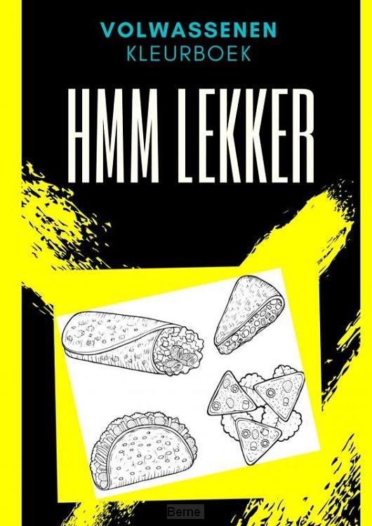 Volwassenen kleurboek : Hmm Lekker