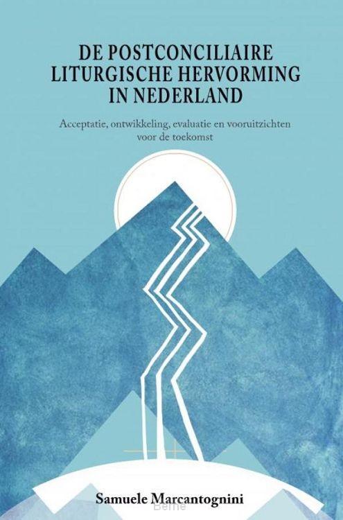 De postconciliaire liturgische hervorming in Nederland