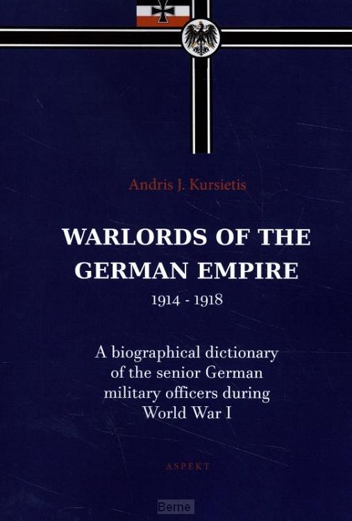 Warlords of the German Empire 1914-1918
