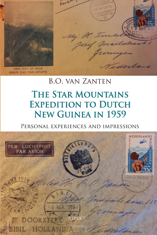The Star Mountains Expedition to Dutch New Guinea in 1959