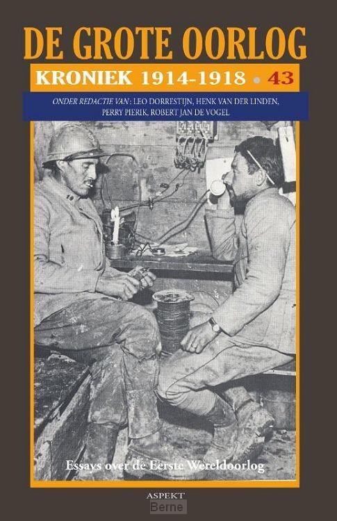 De Grote Oorlog, Kroniek 1914-1918 - deel 43
