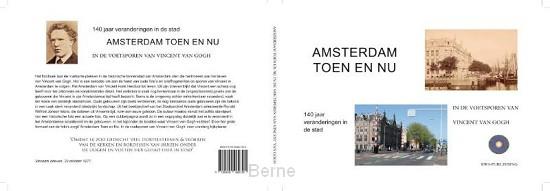 Amsterdam. Toen en Nu.