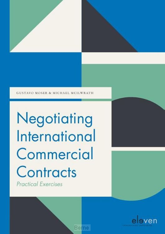Negotiating International Commercial Contracts: Practical Exercises