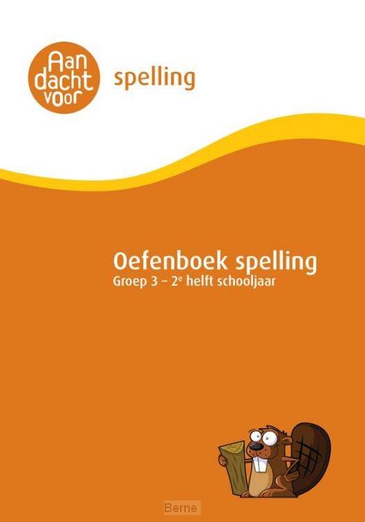 Oefenboek Spelling Groep 3 - 2e helft schooljaar