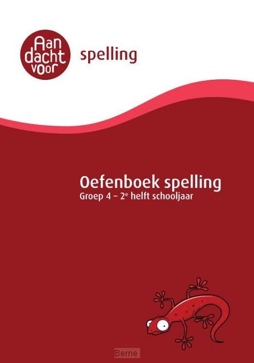 Oefenboek Spelling groep 4 - 2e helft schooljaar