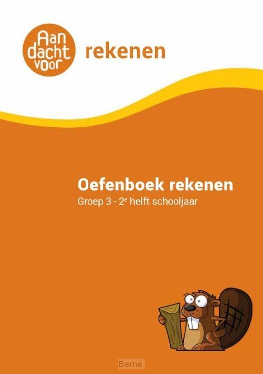 Oefenboek Rekenen Groep 3 - 2e helft schooljaar