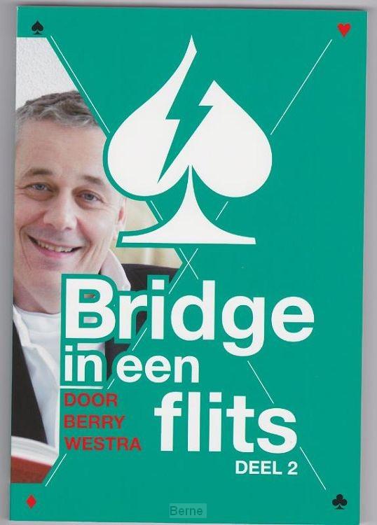 Bridge in een Flits / Deel 2